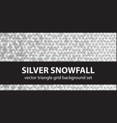triangle pattern set silver snowfall seamless vector image vector image