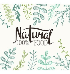Eco Card with plants and lettering Natural food vector image