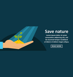 save nature banner horizontal concept vector image