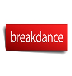 Breakdance red paper sign isolated on white vector