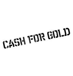 Cash for gold rubber stamp vector