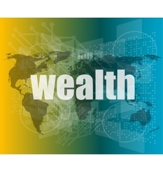 Wealth word on digital touch screen interface vector