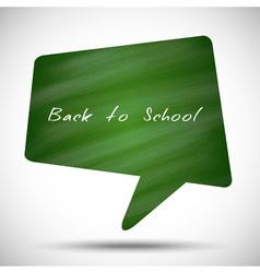 Bubble back to school green chalkboard background vector