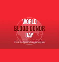 World blood donor day red background design vector