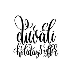 Diwali holidays offer black calligraphy hand vector