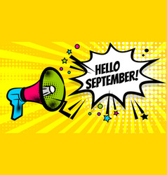 Megaphone pop hello september vector
