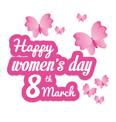 happy womens day butterfly eight march vector image