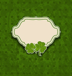 Holiday card with clovers for st patricks day vector