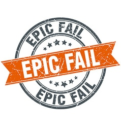 Epic fail round orange grungy vintage isolated vector