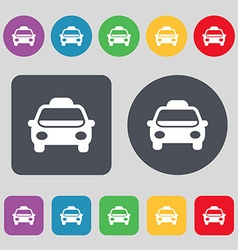 Taxi icon sign a set of 12 colored buttons flat vector