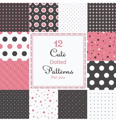 12 Cute different dotted seamless patterns vector image