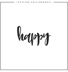 Happy phrase in handmade vector