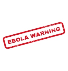 Ebola warning text rubber stamp vector