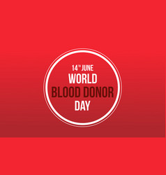 World blood donor design red background vector