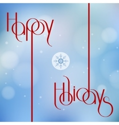 Happy holidays for holiday vector