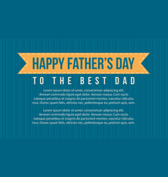 Happy father day style cute card vector