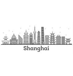 Outline shanghai skyline with modern buildings vector