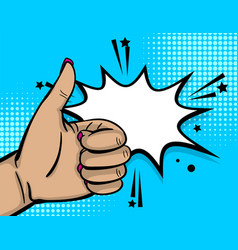 Pop art woman hand show thumb up finger vector