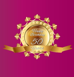 Happy 50 Birthday in gold design vector image