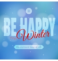 Happy winter motivation poster design modern vector