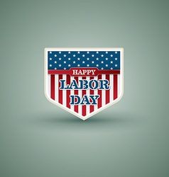 Happy labor day american shield style vector