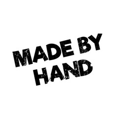 made by hand rubber stamp vector image