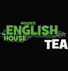 the nature of english tea house text background vector image vector image