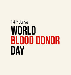 Design style world blood donor day background vector