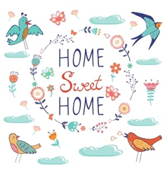 Home sweet home composition with birds and floral vector