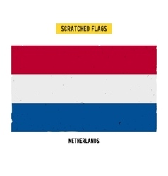 Dutch grunge flag with little scratches on surface vector