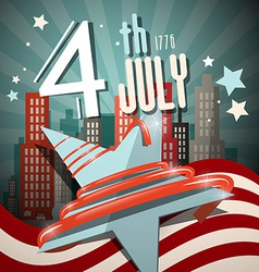 4 th july retro with flag star and city on vector