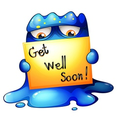 A blue monster holding a get-well-soon card vector image vector image