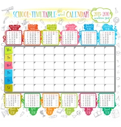 School timetable and calendar 2015 2016 vector image vector image