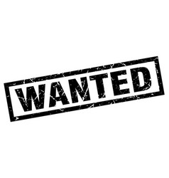 Square grunge black wanted stamp vector