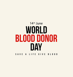 Style background world blood donor day vector