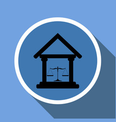 court building icon with scales of justice in a vector image