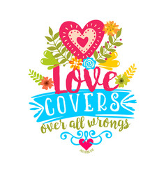 Love covers over all wrongs vector