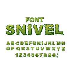 Snivel font slippery lettering booger alphabet vector
