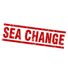 Square grunge red sea change stamp vector