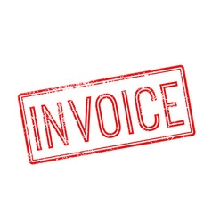 Invoice red rubber stamp on white vector