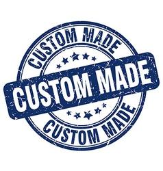 Custom made blue grunge round vintage rubber stamp vector
