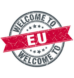 Welcome to eu red round vintage stamp vector