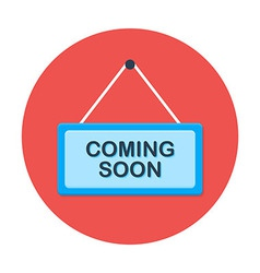 Coming soon flat circle icon vector