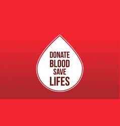 Donate blood save background style vector