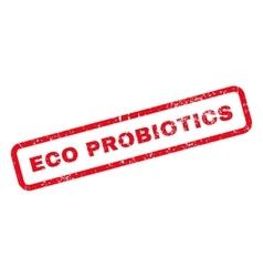 Eco probiotics text rubber stamp vector
