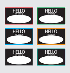 Hello my name is sticker badge set black vector