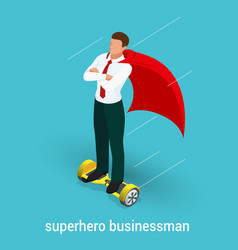 isometric superhero concept handsome businessman vector image