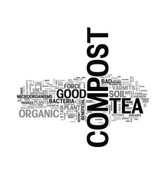 What is compost tea text word cloud concept vector