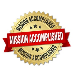 Mission accomplished 3d gold badge with red ribbon vector