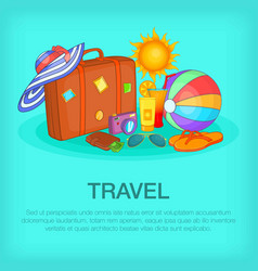 travel concept kit cartoon style vector image
